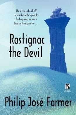 Rastignac the Devil / Despoilers of the Golden Empire