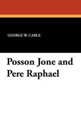 Posson Jone and Pere Raphael
