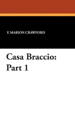 Casa Braccio: Part 1
