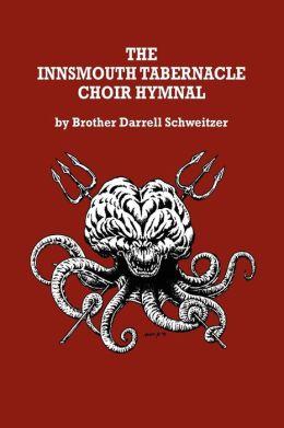 The Innsmouth Tabernacle Choir Hymnal