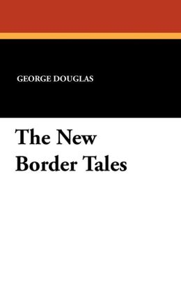 The New Border Tales