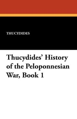 Thucydides' History of the Peloponnesian War, Book 1