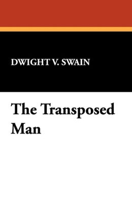 The Transposed Man