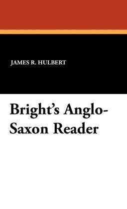 Bright's Anglo-Saxon Reader