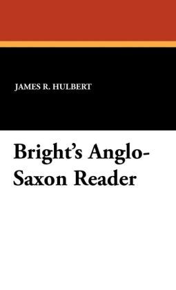Bright's Anglo-Saxon Reader