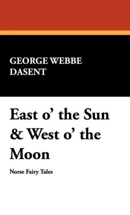 East O' The Sun & West O' The Moon
