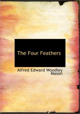 The Four Feathers (Large Print Edition)