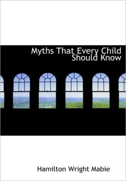 Myths That Every Child Should Know (Large Print Edition)