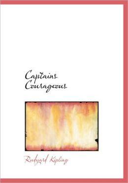Captains Courageous (Large Print Edition)