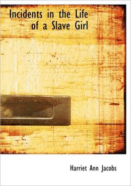 Incidents In The Life Of A Slave Girl (Large Print Edition)