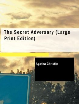 The Secret Adversary (Large Print Edition)
