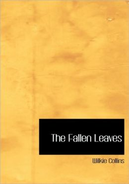 The Fallen Leaves (Large Print Edition)