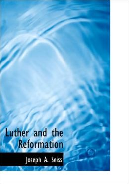 Luther And The Reformation (Large Print Edition)