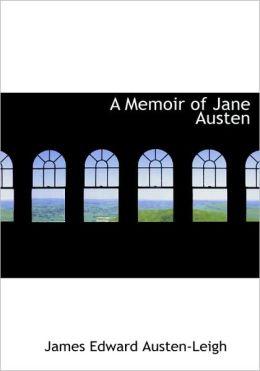 A Memoir Of Jane Austen (Large Print Edition)