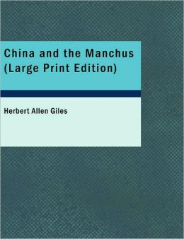 China And The Manchus (Large Print Edition)