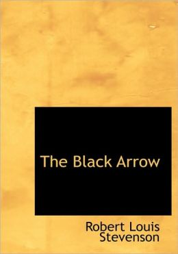 The Black Arrow (Large Print Edition)