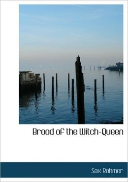 Brood Of The Witch-Queen (Large Print Edition)