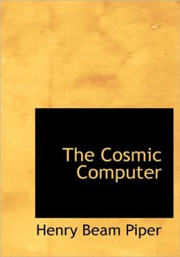 The Cosmic Computer (Large Print Edition)