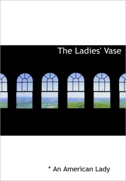 The Ladies' Vase (Large Print Edition)