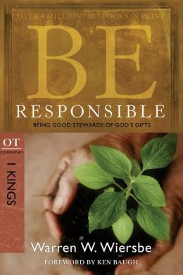 Be Responsible (1 Kings): Being Good Stewards of God's Gifts