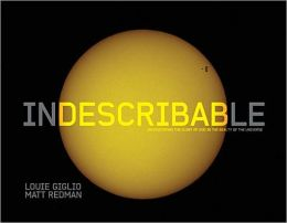 Indescribable (Illustrated Edition)