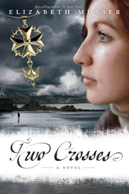 Two Crosses: A Novel