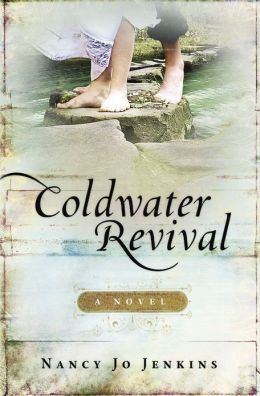Coldwater Revival: A Novel