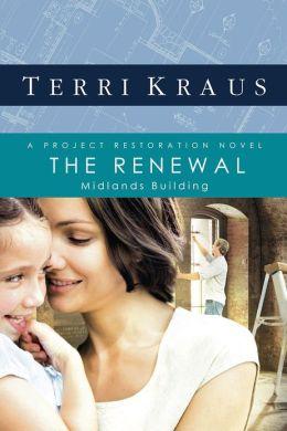 The Renewal: A Project Restoration Novel