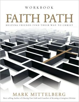 Faith Path Workbook: Helping Friends Find Their Way to Christ