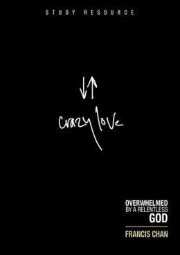 Crazy Love DVD Study Resource