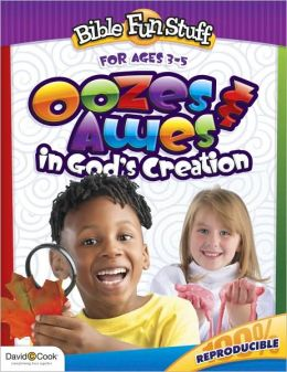 Ooze and Awes in God's Creations