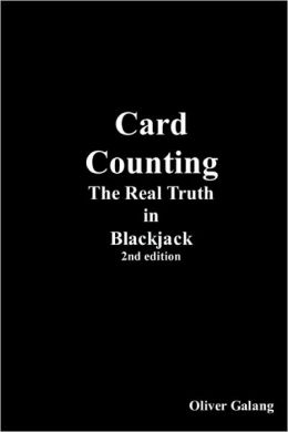 Card Counting: The Real Truth in Blackjack