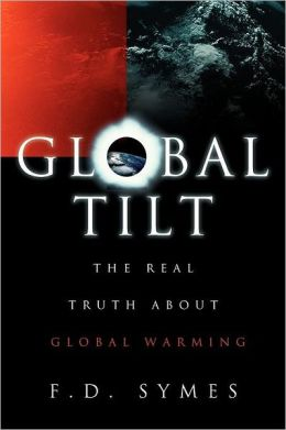 Global Tilt: The Real Truth about Global Warming