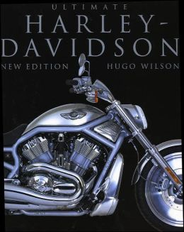 The Ultimate Harley-Davidson