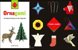 Tear-i-gami: Ornagami: An Origami Christmas at Your Fingertips
