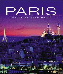 Paris: City of Light and Fascination