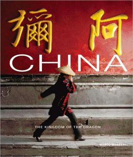 China: The Kingdom of the Dragon
