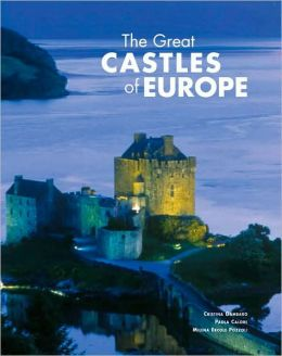 The Great Castles of Europe