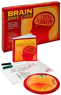 Brain Boot Camp: Boost Your I.Q. and Sharpen Your Memory in Only 7 Days