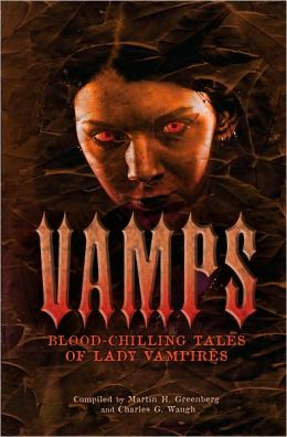 Vamps: Blood-Chilling Tales of Lady Vampires