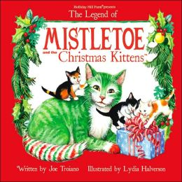 Mistletoe and the Christmas Kittens