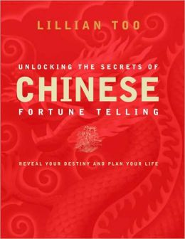 Unlocking the Secrets of Chinese Fortune Telling: Know Your Destiny and Plan Your Life