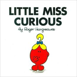 Little Miss Curious (Mr. Men and Little Miss Series)