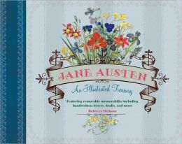 Jane Austen: An Illustrated Treasury