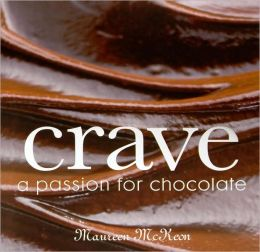 Crave: A Passion for Chocolate