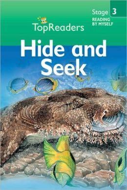 Hide and Seek: Stage 3 (Top Readers)