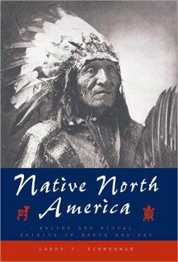 Native North America: Belief and Ritual. Spirits of Earth and Sky