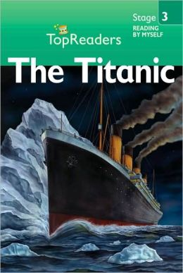 The Titanic: Stage 3 (Top Readers)