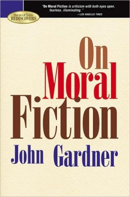 On Moral Fiction (Barnes & Noble Rediscovers Series)