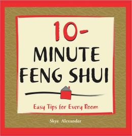 10-Minute Feng Shui: Easy Tips for Every Room